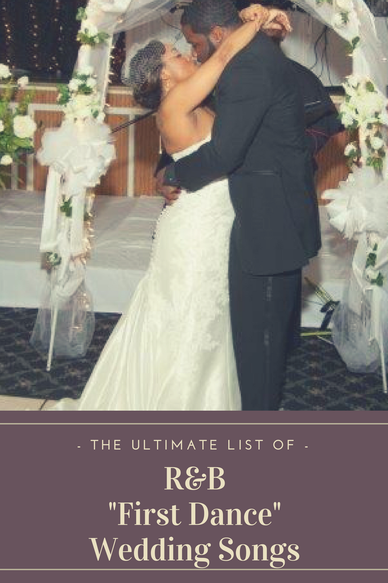 The Playlist Ultimate List Of R B Wedding Songs For Your First Dance 60 S Present Black Nuptials